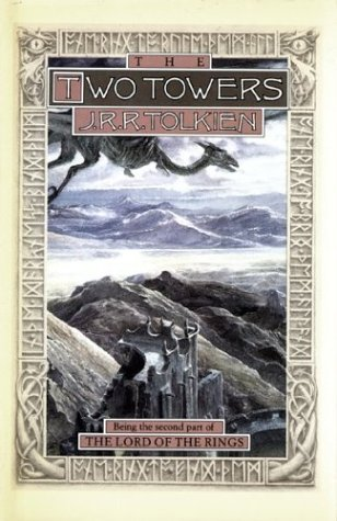 The Two Towers: Being the Second Part of The Lord of the Rings [J.R.R. Tolkien] (Tapa Dura)