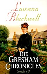 The Gresham Chronicles, Books 1-3 (The Widow of Larkspur Inn / The Courtship of the Vicar's Daughter / The Dowry of Miss Lydia Clark)