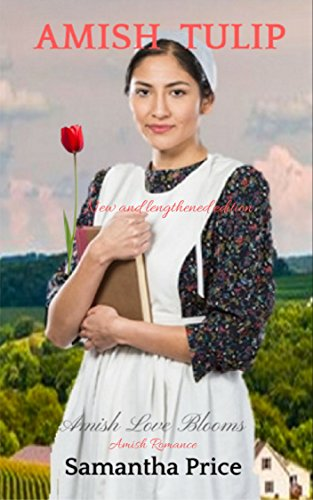 Amish Tulip: Amish Romance (Amish Love Blooms Book ()