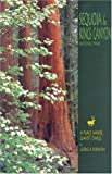 Front cover for the book Sequoia and Kings Canyon: A Place Where Giants Dwell by George B. Robinson