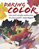 Daring Color, Anne Abgott, 158180850X