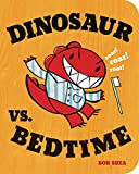 Dinosaur vs. Bedtime (Board Book) (A Dinosaur vs. Book)