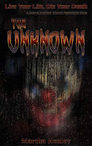 The Unknown: A series of suspicious tales and