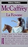 La Tour et la Ruche, tome 1 : La Rowane par McCaffrey