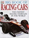 img - for Big Book of Racing Cars and Other Vehicles: The Fastest Racing Vehicles in the World book / textbook / text book