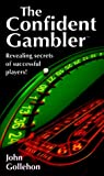 Confident Gambler, John Gollehon, 0914839527