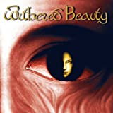 Withered Beauty [Digipack] by Withered Beauty (2008-10-28)
