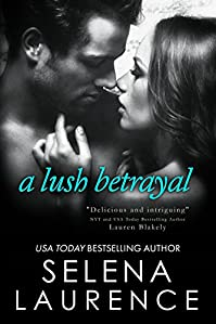 A Lush Betrayal by Selena Laurence ebook deal