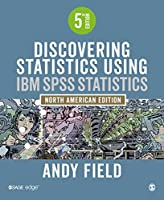 Discovering Statistics Using IBM SPSS Statistics, 5th Edition Front Cover