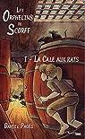 Les orphelins du Scorff, tome 1 : La cale aux rats par Pagés