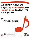 Altered States: Applying Diminished and Whole-Tone Concepts to Rock Guitar