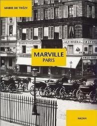 Marville : Paris par Marie de Thézy