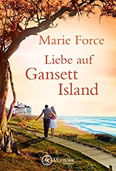 Liebe auf Gansett Island (Die McCarthys 1) (German Edition) by [Force, Marie]