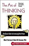 The Art of Thinking, Allen F. Harrison and Robert M. Bramson, 042518322X