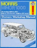 Morris Minor 1000 Owners Workshop Manual 1956 Through 1971 (Haynes Owners Workshop Manual No. 024)
