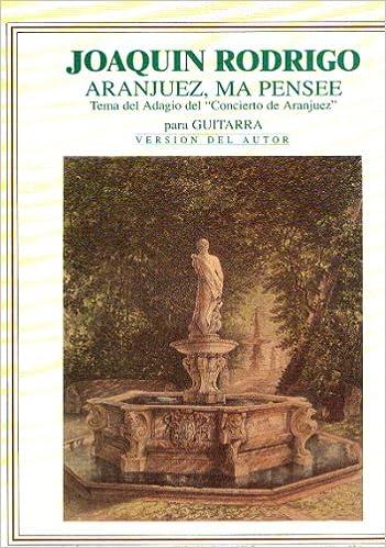 RODRIGO - Aranjuez ma pensee Tema del Adagio del Concierto de ...
