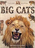 Big Cats, Lorenz Books Staff and Rhonda Klevansky, 1859676383