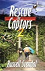 Rescue the Captors 2: Faith Can Move Mountains