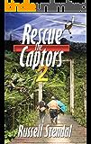 Rescue the Captors 2: Faith Can Move Mountains