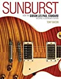 Sunburst: How the Gibson Les Paul Standard Became a