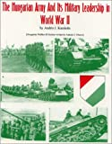 The Hungarian Army in World War II and Its Military Leadership, 1941-1945, Andris J. Kursietis, 1891227084