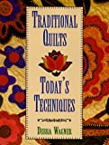 img - for Traditional Quilts Today's Techniques book / textbook / text book