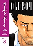 Old Boy, Vol. 3 by Garon Tsuchiya (2006-12-19)