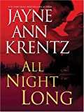All Night Long, Jayne Ann Krentz, 1594131511