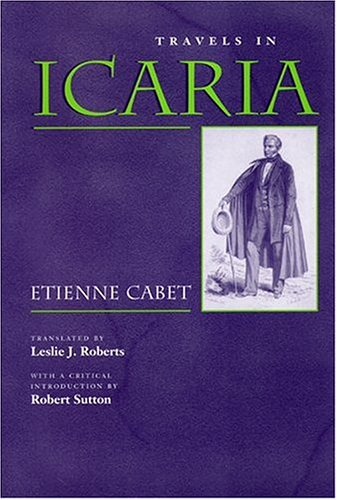 Travels in Icaria (Utopianism and Communitarianism)
