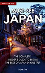 * NEWLY UPDATED FOR 2020 - Now with 50% more content, new maps and the latest tips and advice! *        Must-See Japan (2020 Edition) is your up-to-date, concise and best value guide for discovering the top sights, the most delicious ...