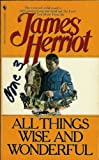 All Things Wise and Wonderful, James Herriot, 0553266055