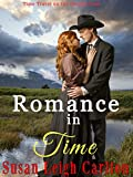 Romance in Time: An Oregon Trail Time Travel Romance