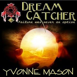 Dream Catcher Audiobook