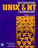 Integrating Unix and NT Technology, Emmett Delaney and Vijay Sankar, 1882419847