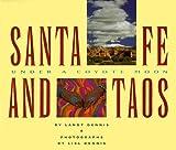 Santa Fe and Taos, Landt Dennis, 0811808963