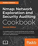 Nmap: Network Exploration and Security Auditing Cookbook - Second Edition: Network discovery and security scanning at your fingertips