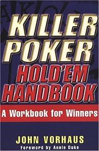 Killer Poker Hold'em Handbook: A Workbook for Winners