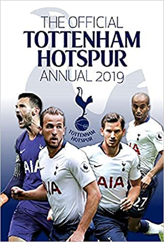 40ae528f516 The Official Tottenham Hotspur Annual 2019  Amazon.co.uk  Grange ...