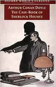 The Case Book of Sherlock Holmes Summary
