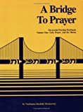 A Bridge to Prayer - The Jewish Worship Workbook, Nachama Skolnik Moskowitz, 0807404179