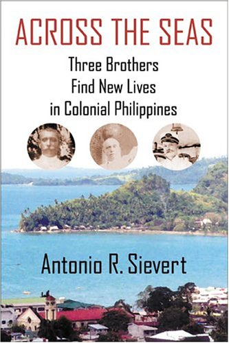Download Across the Seas: Three Brothers Find New Lives in Colonial Philippines ebook