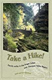 Take a Hike!, Rich Freeman and Sue Freeman, 0965697495