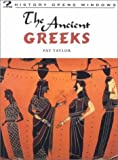 The Ancient Greeks, Pat Taylor, 1575725894