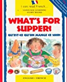 img - for What's for Supper/Questce Quon Mange Ce Soir: Qu'Est-Ce Qu'on Mange Ce Soir (I Can Read!) (English and French Edition) book / textbook / text book