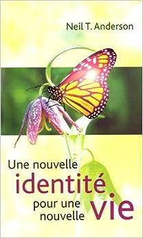 Une nouvelle identité pour une nouvelle vie