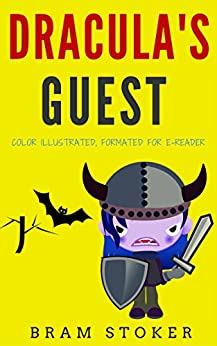 Draculas Guest Illustrated Formatted Unabridged ebook