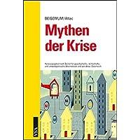 Mythen der Krise