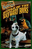img - for Riddle of the Wayward Books (Wishbone Mysteries) book / textbook / text book