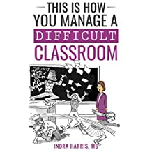This Is How You Manage A Disruptive Classroom (THIS IS HOW YOU...)