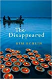 Front cover for the book The Disappeared by Kim Echlin